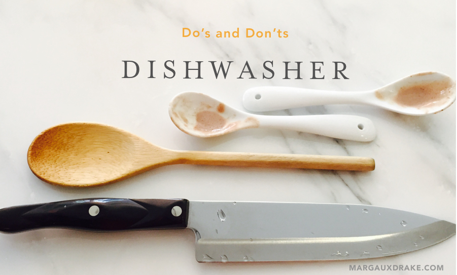 Dishwasher dos and don'ts-Margaux Drake